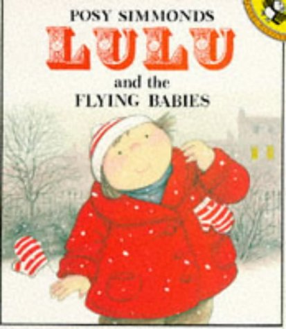 9780140543674: Lulu And the Flying Babies (Picture Puffin)