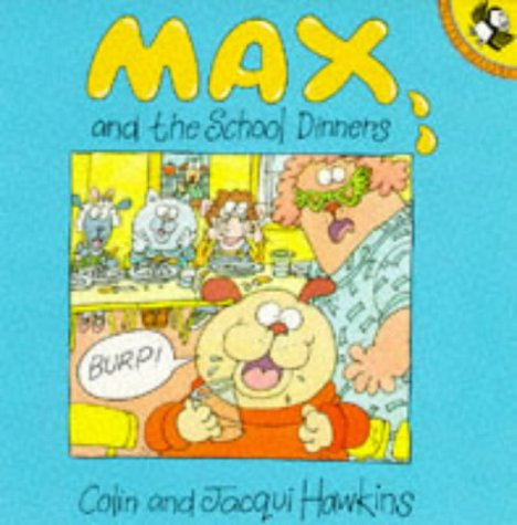 9780140543735: Max and the School Dinners (Picture Puffin)