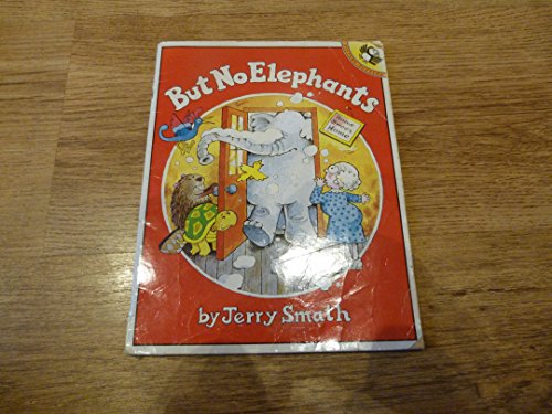9780140543759: But No Elephants (Picture Puffin)