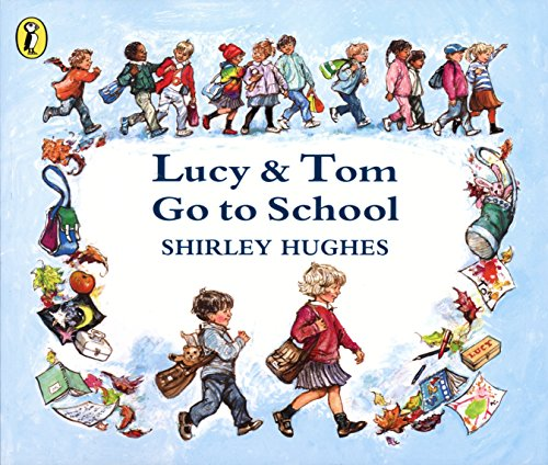 9780140544152: Lucy & Tom Go to School (Picture Puffin)