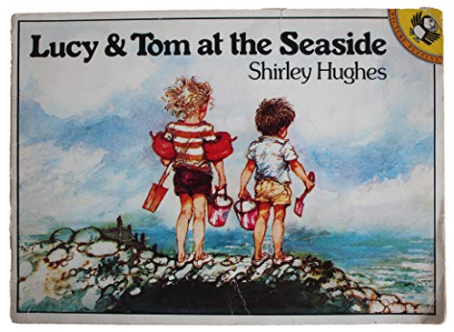 9780140544169: Lucy & Tom at the Seaside (Picture Puffin S.)