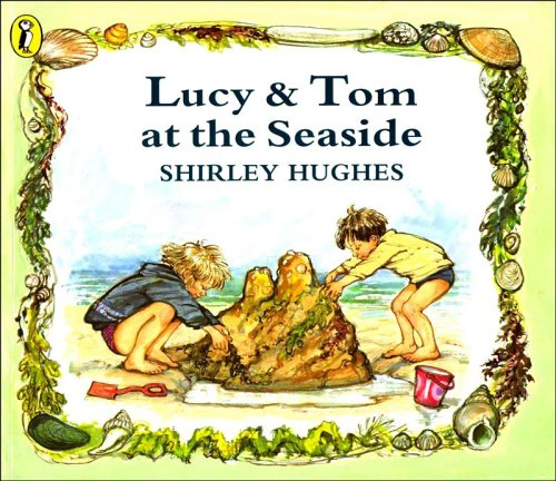 9780140544596: Lucy and Tom at the Seaside (Picture Puffin)