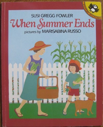 When Summer Ends (Picture Puffins): Susi Gregg Fowler, Marisabina Russo