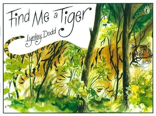 Find Me A Tiger Mini Edition: Dodd, Lynley