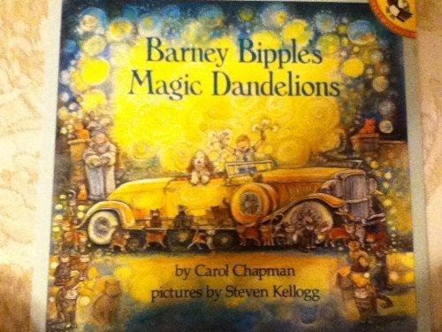 9780140545401: Chapman & Kellogg : Barney Bipple'S Magic Dandelions(Us) (Picture Puffin)