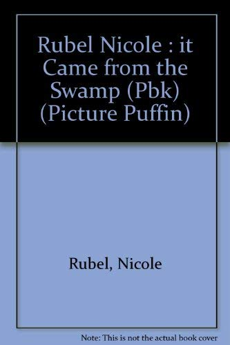 9780140545418: It Came from the Swamp (Picture Puffin)