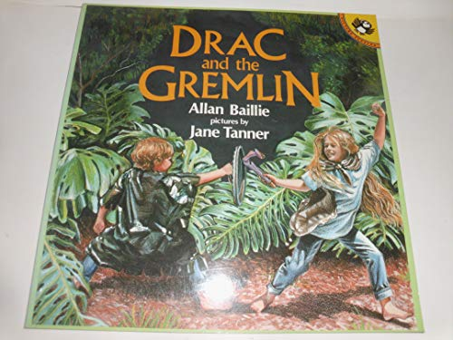 Drac and the Gremlin (Picture Puffin): Alan Baillie