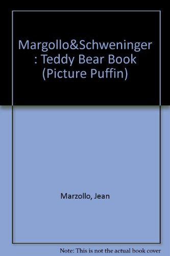 The Teddy Bear Book (Picture Puffin) (0140545468) by Jean Marzollo; Ann Schweninger