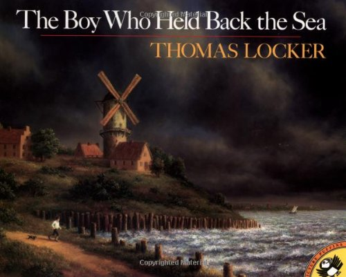 9780140546132: The Boy Who Held Back the Sea (Picture Puffin)