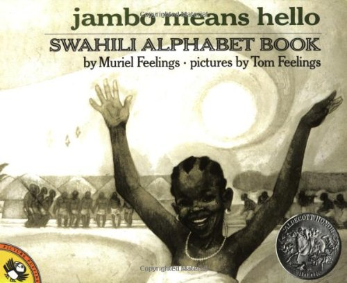 Jambo Means Hello: Swahili Alphabet Book (Picture Puffin Books): Muriel Feelings