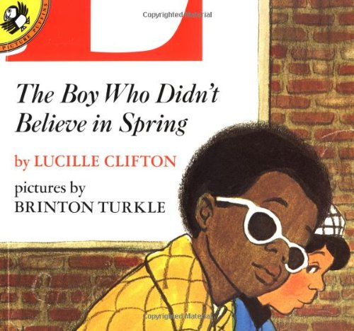 9780140547399: The Boy Who Didn't Believe in Spring (Picture Puffins)