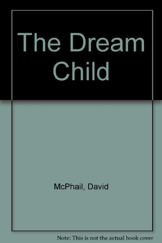 9780140547481: Dream Child