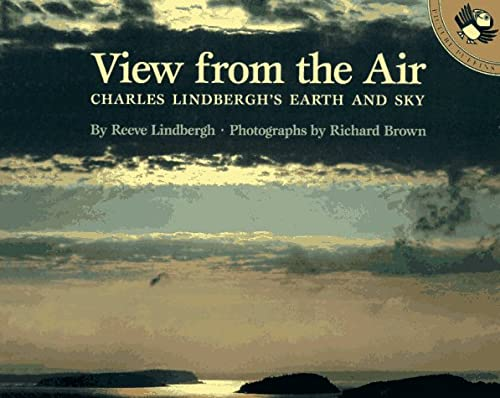 9780140548181: A View from the Air: Charles Lindbergh's Earth and Sky (Picture Puffins)