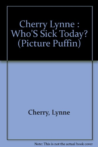 9780140548396: Cherry Lynne : Who'S Sick Today? (Picture Puffin)