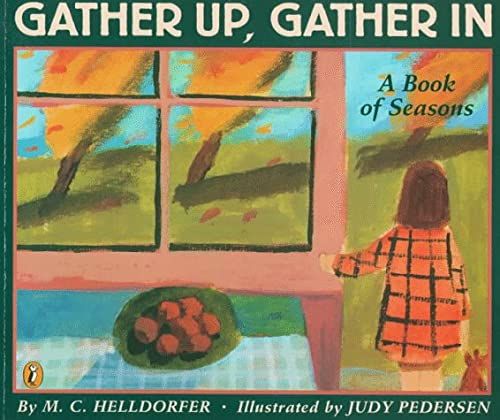 9780140548471: Gather up, Gather In: A Book of Seasons