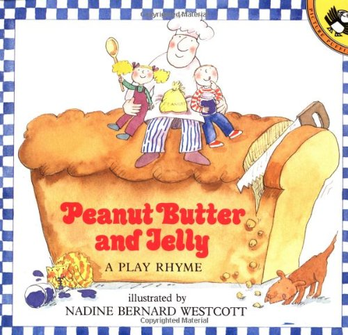 9780140548525: Westcott Nadine B. : Peanut Butter and Jelly (Picture Puffin)