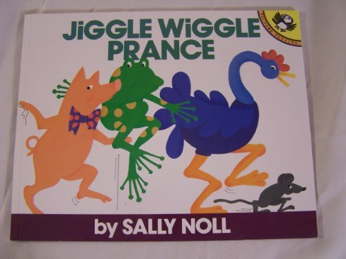 9780140548839: Jiggle Wiggle Prance (Picture Puffins)