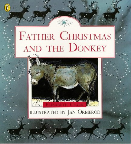 9780140548891: Father Christmas and the Donkey (Picture Puffin)