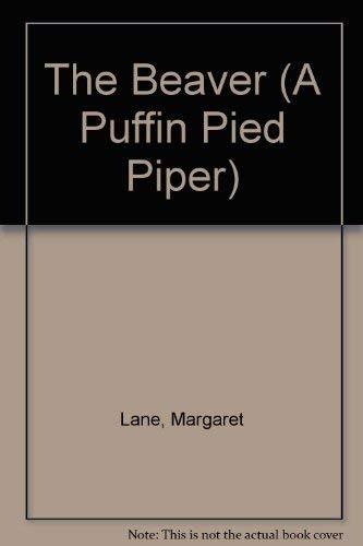 9780140549256: The Beaver (A Puffin Pied Piper)