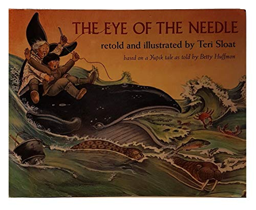 9780140549331: The Eye of the Needle/Based on a Yupik Tale