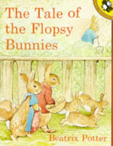 9780140549577: The Tale of the Flopsy Bunnies (Picture Puffin)