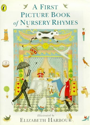 9780140549737: A First Picture Book of Nursery Rhymes (Picture Puffin)