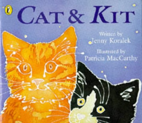 9780140549751: Cat and Kit (Picture Puffin)