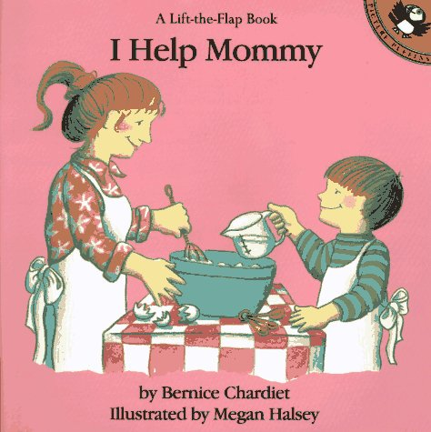 9780140549980: I Help Mommy (A Lift-the-Flap Book)