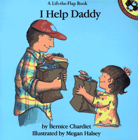 9780140549997: I Help Daddy (Lift-the-flap Books)