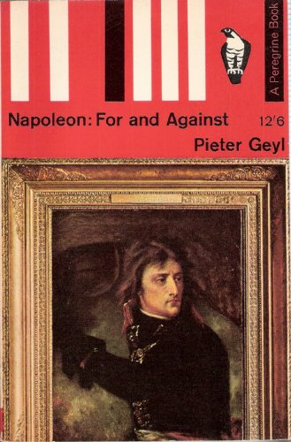 9780140550108: Napoleon For And Against (Peregrine Books)
