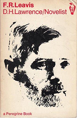 D. H. Lawrence/novelist Novelist: Leavis F R