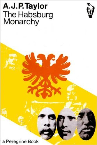 9780140550412: Hapsburg Monarchy, 1809-1918 (Peregrine Books)