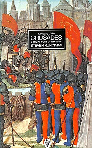 9780140550511: A History of the Crusades: THe Kingdom of Jerusalem v. 2 (Peregrine Books)