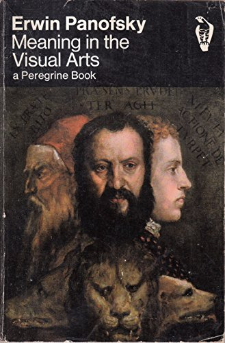 9780140550870: Meaning in the Visual Arts (Peregrine Books)