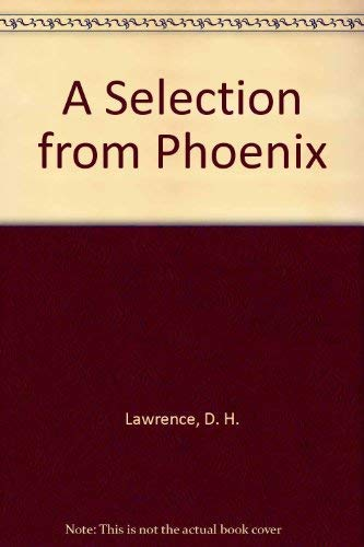 9780140550917: Phoenix: A Selection (Peregrine Books)