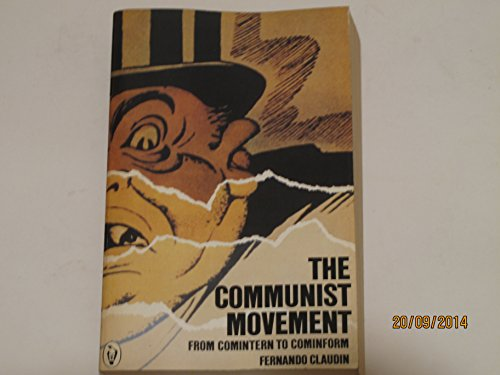 9780140550979: The Communist Movement: From Comintern to Cominform (Peregrine Books)