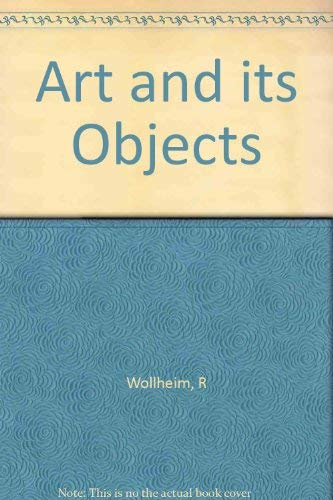 9780140551082: Art and Its Objects (Peregrine Books)