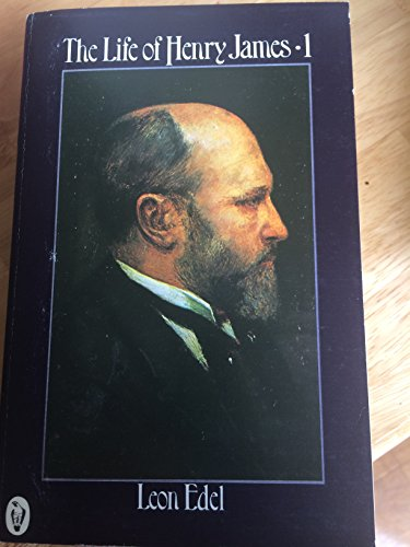 9780140551174: The Life of Henry James: v. 1 (Peregrine Books)
