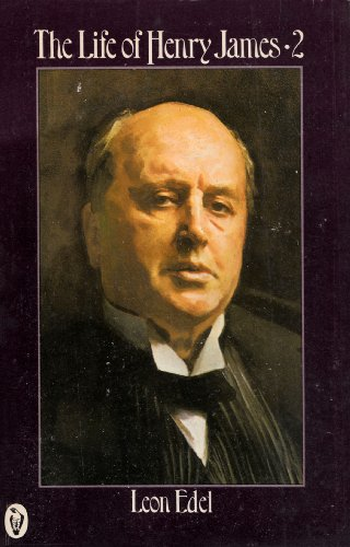9780140551181: The Life of Henry James: v. 2 (Peregrine Books)