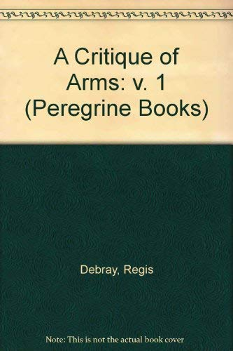 9780140551204: A Critique of Arms: v. 1 (Peregrine Books)