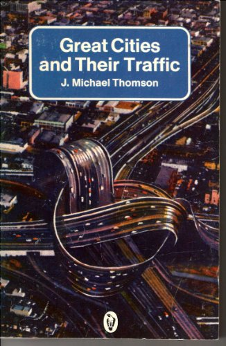 9780140551273: Great Cities and Their Traffic (Peregrine Books)