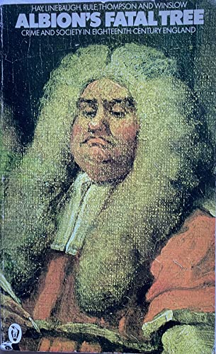 9780140551303: Albion's Fatal Tree: Crime and Society in Eighteenth Century England (Peregrine Books)