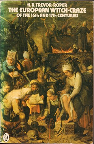 9780140551341: The European Witch-craze of the Sixteenth and Seventeenth Centuries (Peregrine Books)