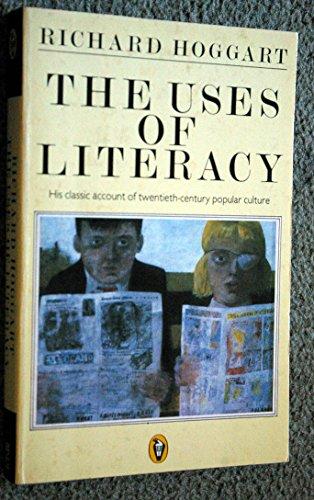 9780140551525: Uses Of Literacy (Peregrine Books)