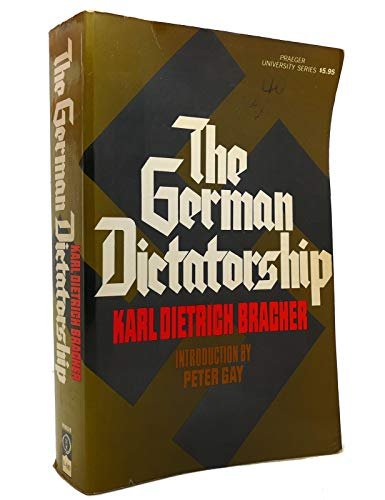 9780140551556: The German Dictatorship: Origins, Structure and Consequences of National Socialism (Peregrine Books)