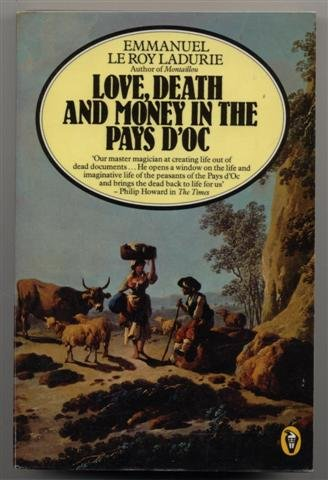 9780140551617: Love, Death and Money in the Pays d'Oc (Peregrine Books)