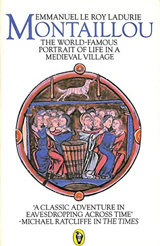 9780140551754: Montaillou: Cathars and Catholics in a French Village, 1294-1324 (Peregrine Books)