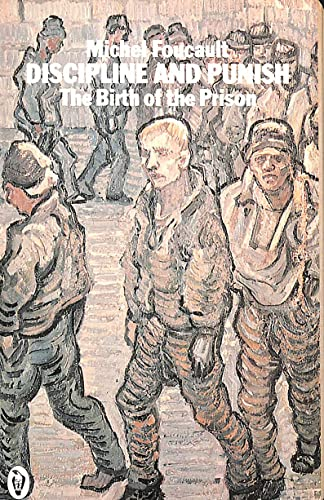 9780140551976: Discipline and Punish: Birth of the Prison
