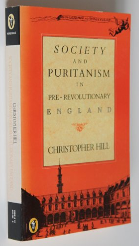 9780140552010: Society And Puritanism In Pre Revolutionary England (Peregrine Books)