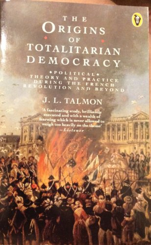 9780140552058: The Origins of Totalitarian Democracy (Peregrine Books)